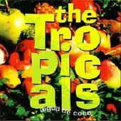 The Tropicals