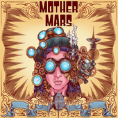 Mother Mars - Steam Machine Museum - cover