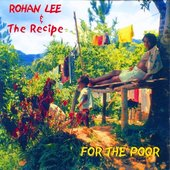 Rohan Lee & The Recipe