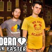 Modern Hearts Break Faster