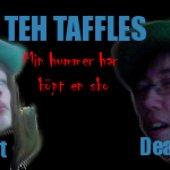 Teh Taffles