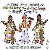 Todd Terry feat. Martha Wash & Jocelyn Brown