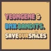 YeonGene & BMX Bandits
