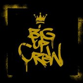 Big Up Crew