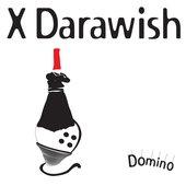 X DARAWISH (DOMINO )2008