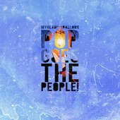 Myheadisaballoon - Pop Goes The People! [Album Cover Artwork]