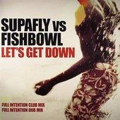 Supafly vs. Fishbowl
