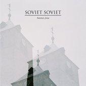 Soviet Soviet - Summer, Jesus  [2011]