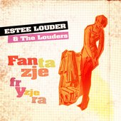 Estee Louder & The Louders