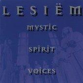 Mystic, Spirit, Voices