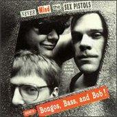 Bongos, Bass & Bob