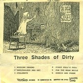 Three Shades of Dirty