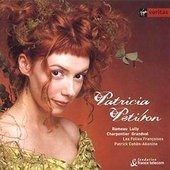 Patricia Petibon, Patrick Cohën-Akenine; Les Folies Françaises