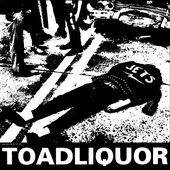 Toadliquor