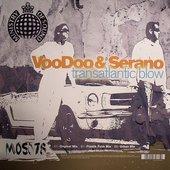 VooDoo & Serano-transatlantic blow