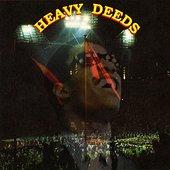 Heavy Deeds