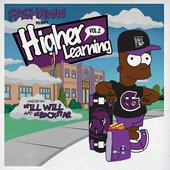 Higher Learning 2 (Hosted by DJ ill Will & DJ Rockstar)