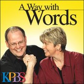 KPBS: A Way With Words