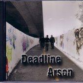 Deadline Arson