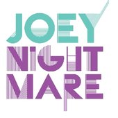 joey Nightmare