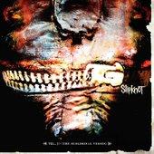 Slipknot - Vol 3, The subliminal verses (2004)