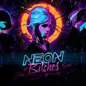 Neon Bitches