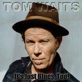 Tom Waits & J. J. J. Jazz