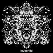 lovechild demonstration