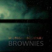 Brownies - Midnighthighway - M20SRV