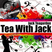Tea With Jack - [The Dave Cash Collection]