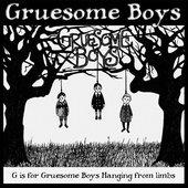 Gruesome Boys