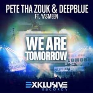 Image for 'Pete Tha Zouk & Deepblue feat. Yasmeen'