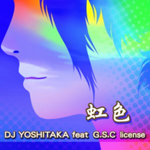 Image for 'DJ YOSHITAKA feat. G.S.C license'