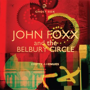 Immagine per 'John Foxx And The Belbury Circle'
