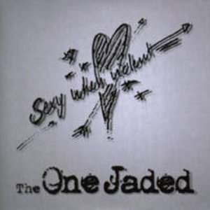 Image for 'The One Jaded'