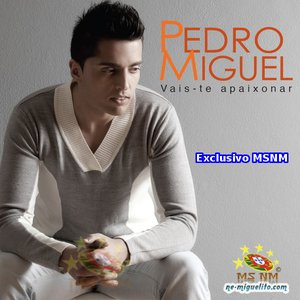 Image for 'Pedro Miguel'