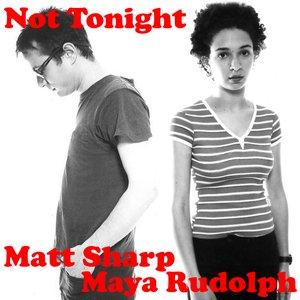 Image for 'Matt Sharp and Maya Rudolph'