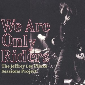 Image for 'The Jeffrey Lee Pierce Sessions Project'