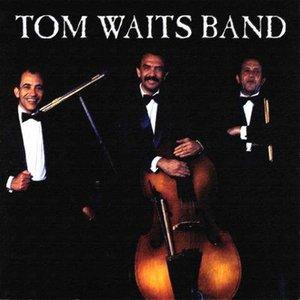 """""""Tom Waits Band""""的封面"""