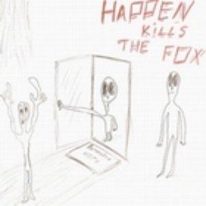 Image for 'Happen kills the Fox'