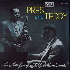 Image for 'The Lester Young - Teddy Wilson Quartet'