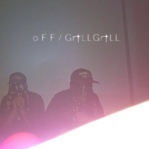 Image for 'O F F/GR†LLGR†LL'