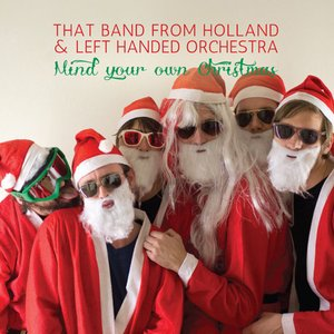 Image for 'That Band from Holland & Left Hand Orchestra'