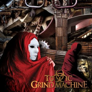 Immagine per 'Toxic Grind Machine'
