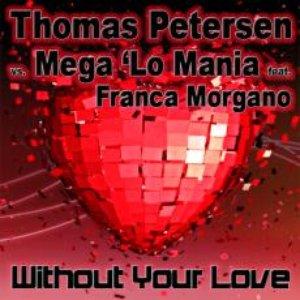 Bild für 'Thomas Petersen Vs. Mega 'lo Mania Feat. Franca Morgano'