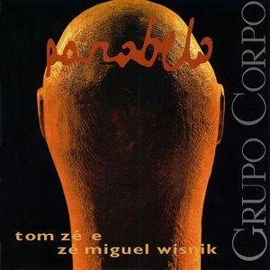 Image for 'José Miguel Wisnik/Tom Zé'
