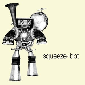 Image for 'Squeeze-bot'