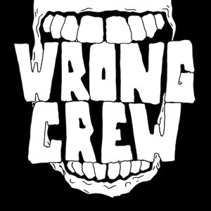 Image for 'Wrong Crew'