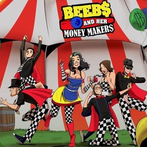 Image for 'Beebs and Her Money Makers'