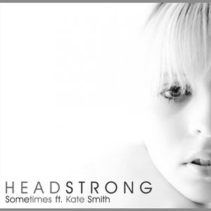 Image for 'Headstrong feat Kate Smith'